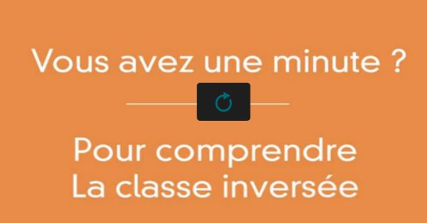 1minutepourcomprendreclasseInversée